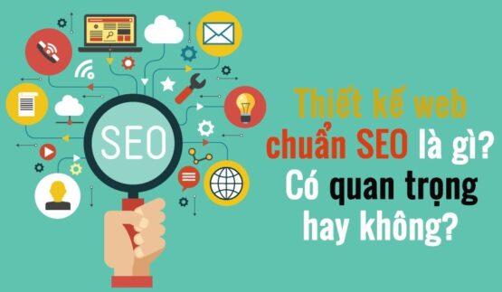 Thiết kế web theo chuẩn SEO là gì