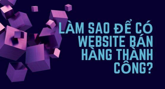 Các chức năng của một website bán hàng cần phải có